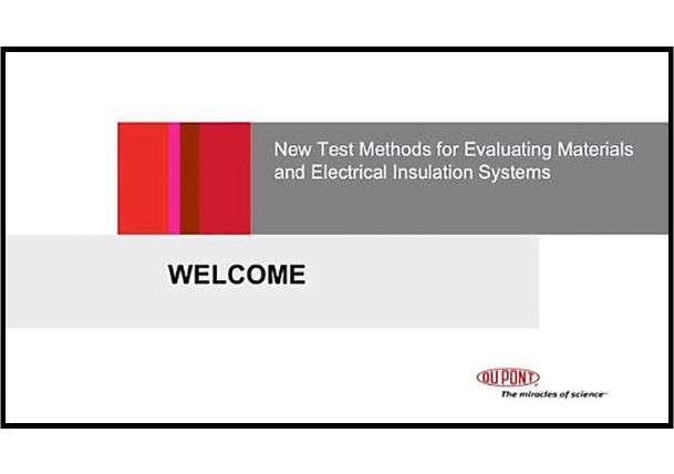 New Test Methods for Evaluating Materials and Electrical Insulation Systems