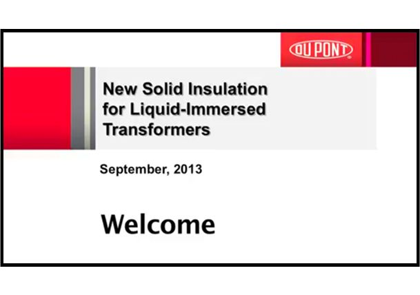 Nomex® Webinar: New Solid Insulation for Liquid-Immersed Transformers