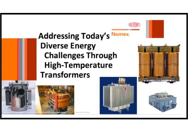 Nomex® Webinar: Addressing Today's Diverse Energy Challenges Through High-Temperature Transformers