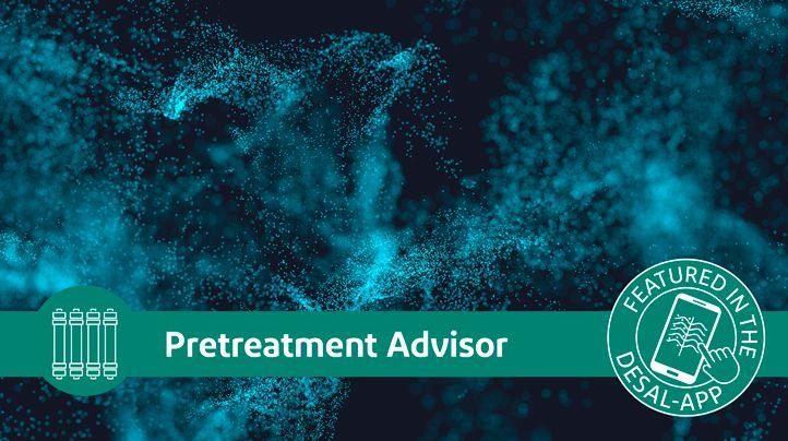 Pretreatment Advisor is a part of the Desalination App.